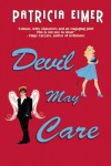 Devil May Care - Patricia Eimer