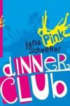 Dinner Club - Jana Scheerer