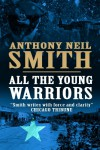 All The Young Warriors - Anthony Neil Smith