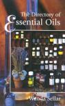 The Directory of Essential Oils - Wanda Seller, Wanda Seller