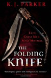 The Folding Knife - K. J. Parker