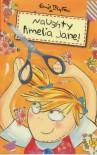 Naughty Amelia Jane - Enid Blyton