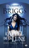 L'appel de la lune  - Lorène Lenoir, Patricia Briggs