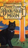 The Book of Night with Moon - Kathryn Parise, Diane Duane