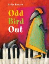 Odd Bird Out - Helga Bansch