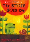 The Story Goes On - Aileen Fisher, Mique Moriuchi