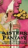 Sisters in Fantasy - Susan Shwartz, Martin H. Greenberg
