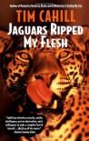 Jaguars Ripped My Flesh - Tim Cahill