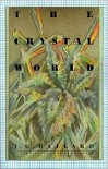 The Crystal World -