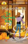 In Charm's Way - Madelyn Alt