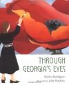 .Through Georgia's Eyes - Rachel Victoria Rodriguez