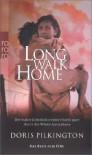 Long Walk Home: Die wahre Geschichte einer Flucht quer durch die Wüste Australiens. Das Buch zum Film - Doris (Nugi Garimara) Pilkington