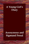 A Young Girl's Diary - Grete Lainer, Sigmund Freud, Eden Paul, Cedar Paul