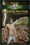 Book 1: Saga of The New Gods: Be Careful What You Wish For - Daniel Black