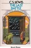 The Last Battle (The Chronicles of Narnia, #7) - C.S. Lewis