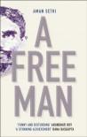 A Free Man - Aman Sethi