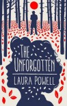 The Unforgotten - Laura Powell