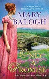 Only a Promise: A Survivors' Club Novel (Survivor's Club) - Mary Balogh