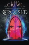 Crossed (Soul Eater) (Volume 3) by Eliza Crewe (2015-08-13) - Eliza Crewe