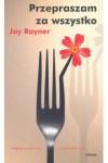 Przepraszam za wszystko - Rayner Jay