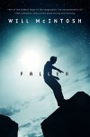 Faller: A novel - Will McIntosh