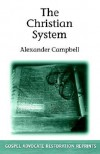 Christian System - Alexander Campbell