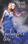 Enchanters Echo - Anise Rae