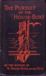 The Pursuit of the House-Boat: Being Some Further Account of the Divers Doings of the Associated Shades, Under the Leadership of Sherlock Holmes, Esq. - John Kendrick Bangs