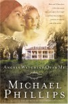 Angels Watching over Me (Shenandoah Sisters #1) - Michael Phillips