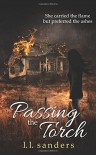 Passing the Torch - L.L. Sanders