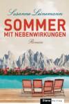 Sommer mit Nebenwirkungen: Roman - Susanne Leinemann