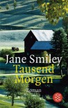 Tausend Morgen - Jane Smiley