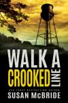 Walk a Crooked Line (Jo Larsen Book 2) - Susan McBride