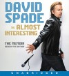 Almost Interesting CD: The Memoir - David Spade, David Spade