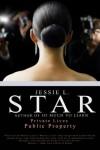 Private Lives, Public Property - Jessie L. Star