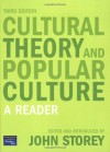 Cultural Theory and Popular Culture: A Reader - John  Storey