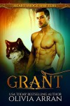 Heartsridge Shifters: Grant - Olivia Arran
