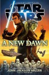 A New Dawn (Star Wars) - John Jackson Miller