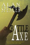 Battle Axe - Alan Spencer, Kristopher Rufty