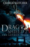 The London Pride (Dragon Shield) - Charlie Fletcher, Nick Tankard