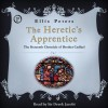 The Heretic's Apprentice - Derek Jacobi, Ellis Peters