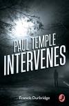 Paul Temple Intervenes (A Paul Temple Mystery) - Francis Durbridge