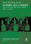Guerra alla verità - Nafeez Mosaddeq Ahmed