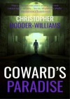 Coward's Paradise - Christopher Hodder-Williams
