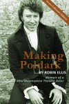 Making Poldark: Memoir of a BBC/Masterpiece Theatre Actor - Collectors Color Edition - Robin Ellis