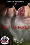 Not Afraid - Elizabeth Monvey