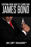 Everything I Know About Life I Learned From James Bond - John Flynn, Bob Blackwood