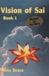 Vision of Sai: Book 1 - Rita Bruce