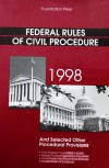 Federal Rules of Civil Procedure and Selected Other Procedural Provisions - Kevin M. Clermont