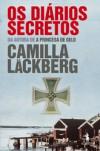 Os Diários Secretos - Camilla Läckberg